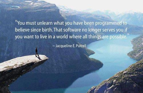 you-must-unlearn-what-you-have-been-programmed-to-believe-from-birth-quote-1